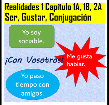 Realidades 1 Ser, Gustar, Conjugation Practice Chapters 1A, 1B, 2A VOSOTROS