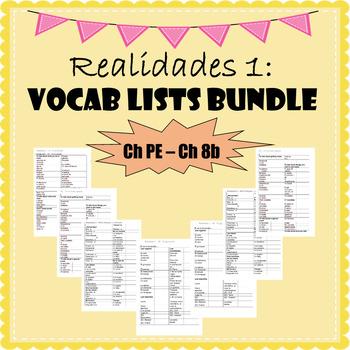 Realidades 1 Vocabulary / Vocabulario Lists Ch PE to Ch 8B - Vocab