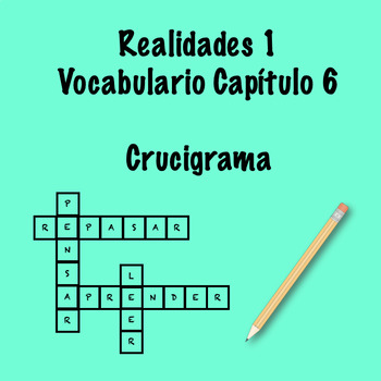 Realidades 1 Vocabulary Crossword Chapter 6