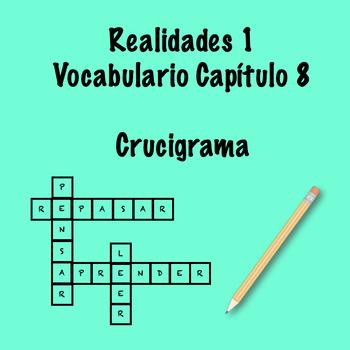 Realidades 1 Vocabulary Crossword Chapter 8