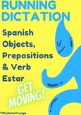 Spanish Class Objects & Prepsitions Running Dictation