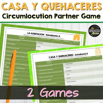 Spanish 1  vocabulary circumlocution game - La casa, house, quehaceres, chores