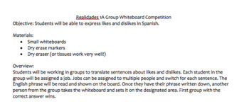 Realidades 1A Group Competition (likes & dislikes, me gusta/no me gusta)