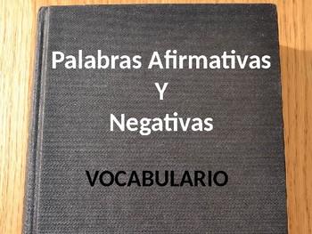 Realidades 2. 1A. Palabras afirmativas y negativas.