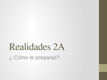 Realidades 2 - 2A (Vocabulary and Grammar / Reflexive Verbs)