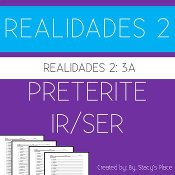 Realidades 2, 3A, 10 Sentences Preterite Ir/Ser & Adverbs