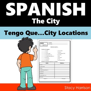 Spanish Tengo Que...The City...Locations Around Town (La Ciudad)