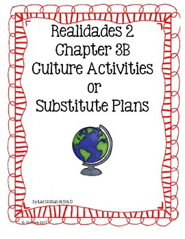 Realidades 2 3B Cultural Activities- Read and Respond