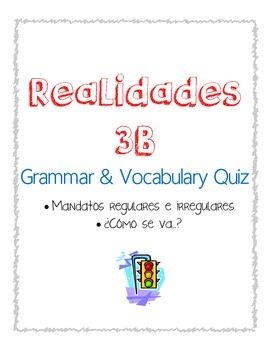 Realidades 2 : 3B Vocab & Grammar Quiz