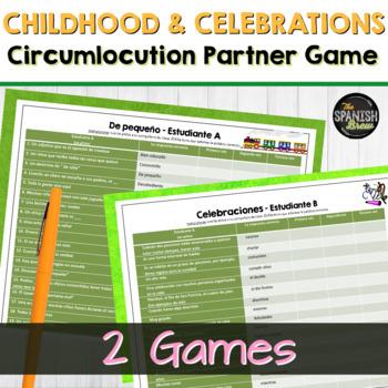 Realidades Spanish 2 4A 4B vocab circumlocution game- niñez / de pequeño