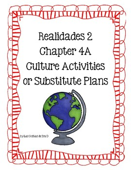 Realidades 2 4A Cultural Activities-Read and Respond