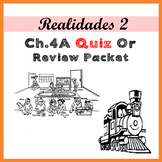 Realidades 2 4A Quiz or Practice Packet