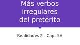 Realidades 2: Ch. 5A Irregular Preterite (oír, leer, creer