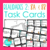 Realidades 2: Capítulos 8A & 8B Task Cards