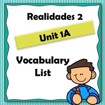 Realidades 2 Ch 1A Vocabulary List - Vocabulario Capitulo 1A
