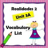 Realidades 2 Ch 3A Vocabulary List / Vocabulario