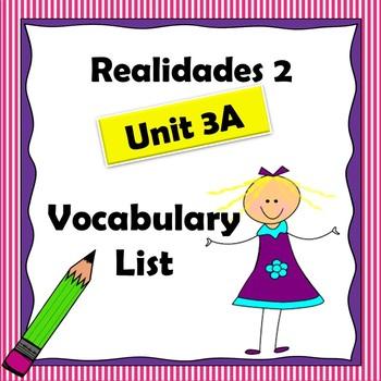 Realidades 2 Ch 3A Vocabulary List / Vocabulario / Capitulo 3A