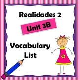 Realidades 2 Ch 3B Vocabulary List / Vocabulario
