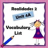 Realidades 2 Ch 4A Vocabulary List / Vocabulario / Capitulo 4A