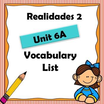 Realidades 2 Ch 6A vocabulary List / Vocabulario / Spanish