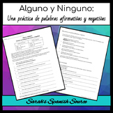 Realidades 2, Chapter 1A Affirmative and Negative Words: Alguno and Ninguno