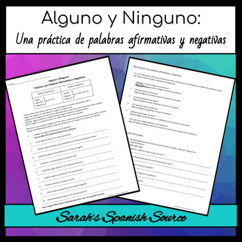 Realidades 2, Chapter 1A Affirmative and Negative Words: A
