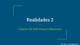 Realidades 2 Chapter 4A Warmup Activities