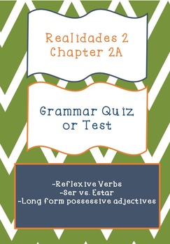 Realidades 2 Grammar Quiz / Test for Chapter 2A