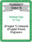 Realidades 2 Grammar Quiz / Test for Chapter 3B