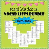 Realidades 2 Vocabulary  Bundle Chap PE to Ch 9B - The Ultimate Vocab Bundle
