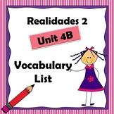Realidades 2 ch 4B Vocabulary List / Vocabulario