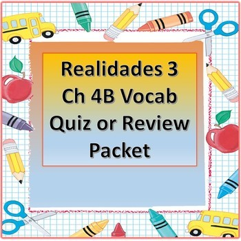 Realidades 3 Ch 4B Vocab Quiz Test Or Practice