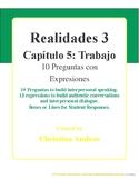 Realidades 3 - Capítulo 5 - 10 Preguntas - Trabajo