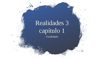 Realidades 3, Chapter 1. Vocabulary PowerPoint.