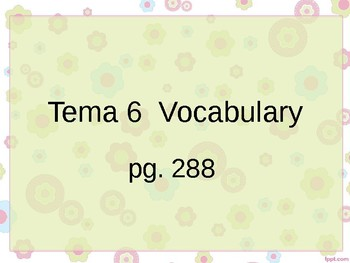 Realidades 3 Chapter 6 Vocabulary PowerPoint