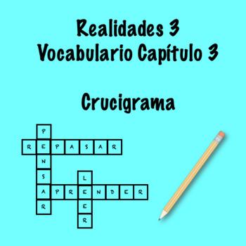 Realidades 3 Vocabulario Crossword Capítulo 3