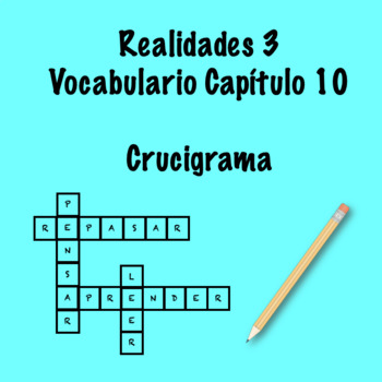 Realidades 3 Vocabulary Crossword Capítulo 10