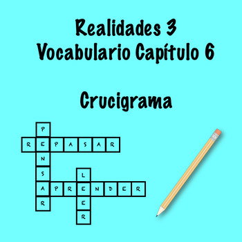 Realidades 3 Vocabulary Crossword Capítulo 6