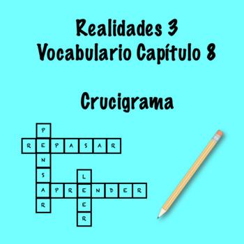 Realidades 3 Vocabulary Crossword Capítulo 8