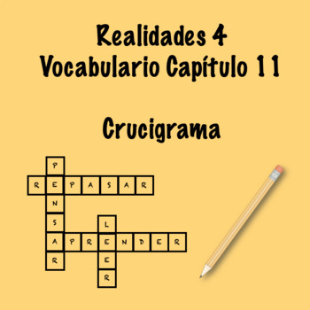 Realidades 4 Vocabulary Crossword Chapter 11