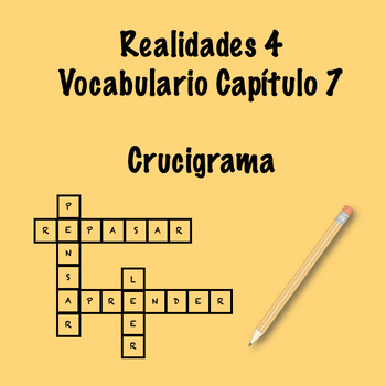 Realidades 4 Vocabulary Crossword Chapter 7
