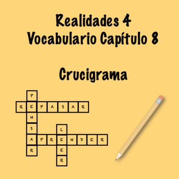 Realidades 4 Vocabulary Crossword Chapter 8