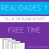 Spanish 1  Free Time Fill in the Blank (Los Pasatiempos), Realidades 1: 4B
