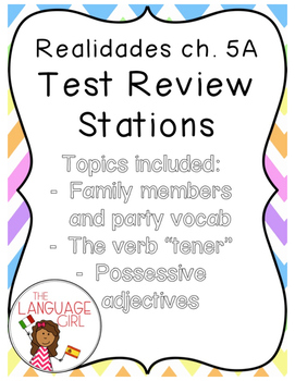 Realidades 5A Test Review Stations (Family, tener, poss adj)