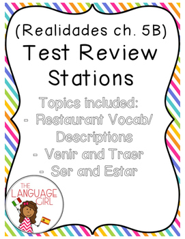 Realidades 5B Test Review Stations (restaurant vocab/venir/traer/ser/estar)