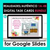 Realidades Auténtico 1 1A - 4B Google Slides BUNDLE