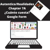 Realidades/Autentico 1 chapter 7A Google Form