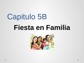 Realidades Ch. 5B Fiesta en familia vocabulary
