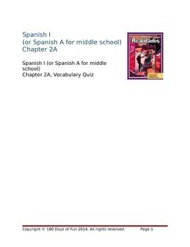 Realidades I, 2A Vocabulary Quiz