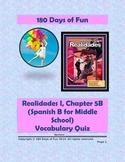 Realidades 1, 5B Vocabulary Quiz